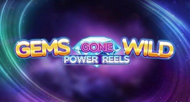 รีวิวสล็อต Gems Gone Wild Power Reels