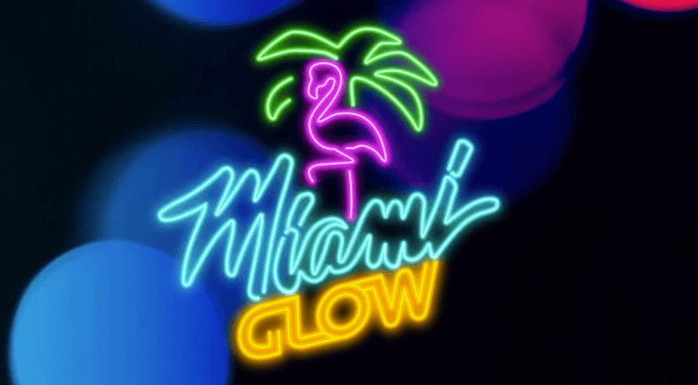 รีวิวสล็อตออนไลน์ Miami Glow