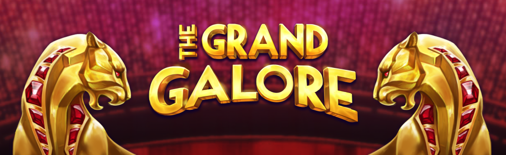 แนะนำเกมสล็อต The Grand Galore