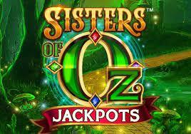 แนะนำสล็อต Sisters of Oz Jackpots