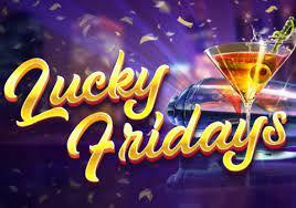 แนะนำสล็อตออนไลน์ Lucky Fridays